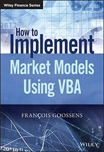 How to Implement Market Models Using VBA