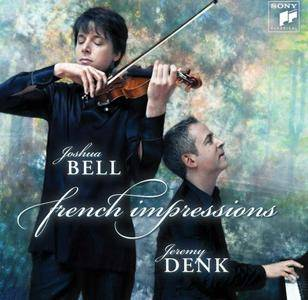 Joshua Bell, Jeremy Denk - French Impressions: Camille Saint-Saens, Cesar Franck, Maurice Ravel (2012) [Re-Up]
