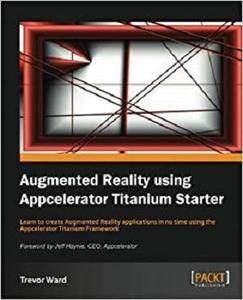 Augmented Reality using Appcelerator Titanium Starter [Repost]