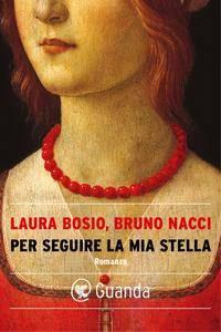Laura Bosio, Bruno Nacci - Per seguire la mia stella