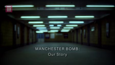 BBC - Manchester Bomb: Our Story (2018)