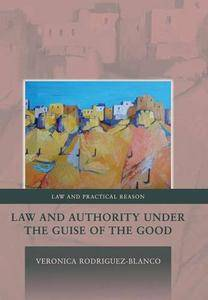 Law and Authority under the Guise of the Good (repost)
