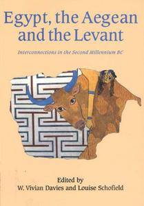 Egypt, the Aegean and the Levant: Interconnections in the Second Millennium BC
