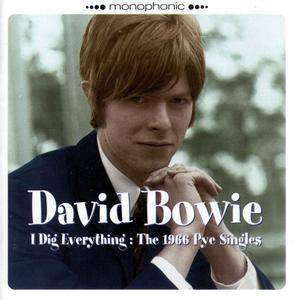 David Bowie - I Dig Everything: The 1966 Pye Singles (1966) {Sanctuary Records CMRCD1471 Mini-CD 2006 Re-issue}