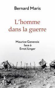 """Bernard Maris, """"L'homme dans la guerre : Maurice Genevoix face à Ernst Jünger"""""""