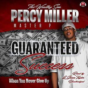 Guaranteed Success: When You Never Give Up [Audiobook]