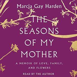 The Seasons of My Mother [Audiobook]