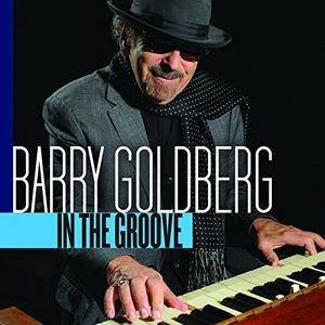 Barry Goldberg - In the Groove (2018)