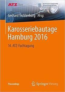 Karosseriebautage Hamburg 2016: 14. ATZ-Fachtagung