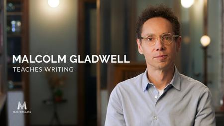 MasterClass - Malcolm Gladwell Teaches Writing