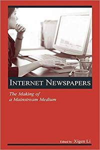 Internet Newspapers: The Making of a Mainstream Medium (Repost)