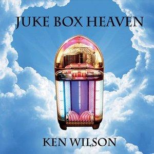 Ken Wilson - Juke Box Heaven (2015)