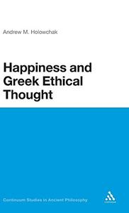 Happiness and Greek Ethical Thought