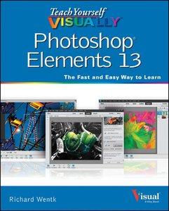 Teach Yourself VISUALLY Photoshop Elements 13