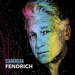 Rainhard Fendrich - Starkregen (2019)