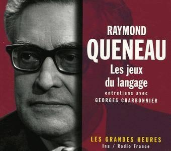 """Raymond Queneau, """"Les jeux du langage"""""""