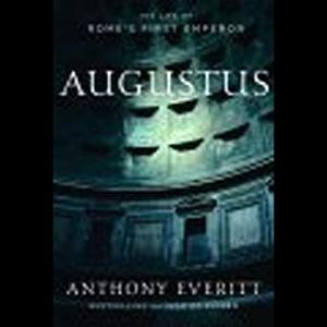 Augustus: The Life of Rome's First Emperor [Audiobook]