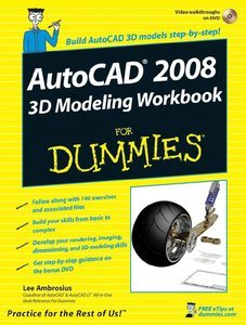 AutoCAD 2008 3D Modeling Workbook For Dummies (Repost)
