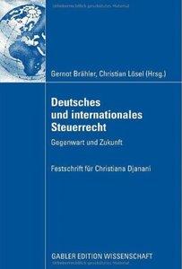 Deutsches und internationales Steuerrecht: Gegenwart und Zukunft [Repost]