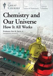 TTC Video - Chemistry and Our Universe: How It All Works