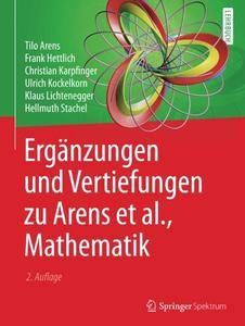 Erganzungen und Vertiefungen zu Arens et al., Mathematik