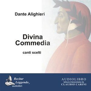 «Divina Commedia Canti scelti» by Dante Alighieri