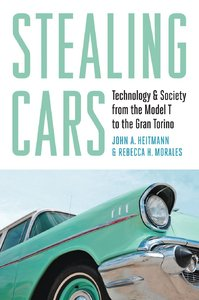 Stealing Cars: Technology and Society from the Model T to the Gran Torino (repost)