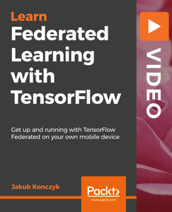 Federated Learning with TensorFlow