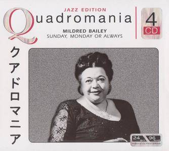 Mildred Bailey - Sunday, Monday or Always (Quadromania) [Recorded 1935-1947] [4CD Box Set] (2005) (Repost)