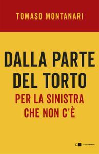Tomaso Montanari - Dalla parte del torto (2020)
