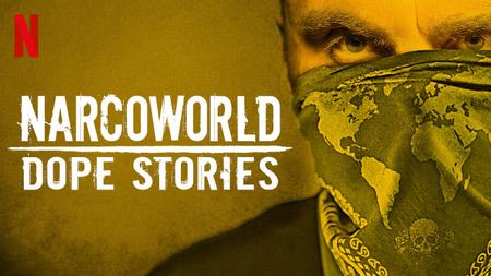 Narcoworld: Dope Stories S01