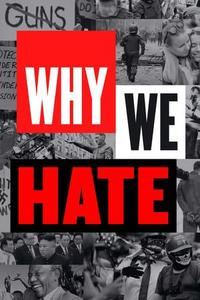Why We Hate S01E02