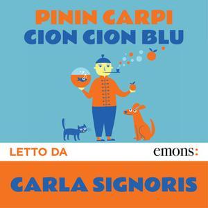 «Cion Cion Blu» by Pinin Carpi