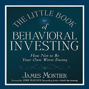 The Little Book of Behavioral Investing: How Not to Be Your Own Worst Enemy [repost]