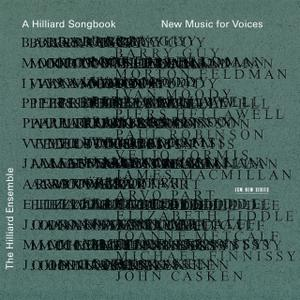 The Hilliard Ensemble - A Hilliard Songbook: New Music For Voices (2000)