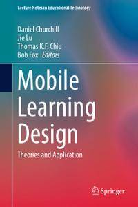 Mobile Learning Design: Theories and Application