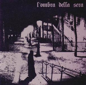 L'Ombra Della Sera - L'Ombra Della Sera (2012)