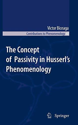 The Concept of Passivity in Husserl's Phenomenology (Repost)