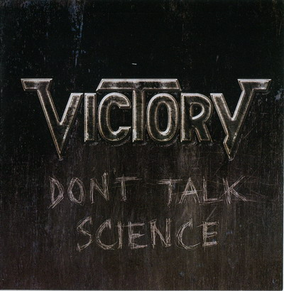 Victory - Don't Talk Science (2011)