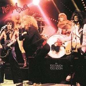 New York Dolls - Too Much Too Soon (1974/2014) [Official Digital Download 24bit/192kHz]