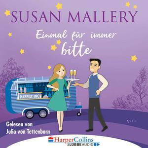 «Happily Inc - Teil 4: Einmal für immer bitte» by Susan Mallery