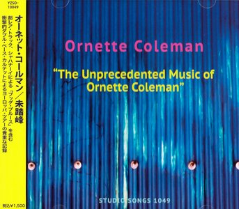 Ornette Coleman - The Unprecedented Music Of Ornette Coleman (1968) {2014 Japan Studio Songs Remaster YZSO Series}