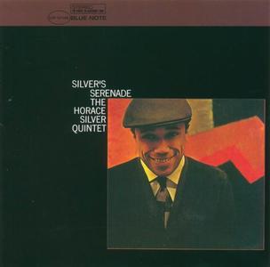 The Horace Silver Quintet - Silver's Serenade (1963) [Reissue 1998]
