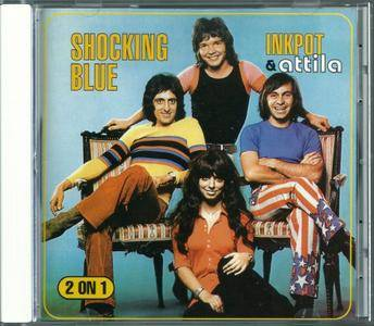 Shocking Blue - Inkpot & Attila (1972) {1997, 2LP on 1CD, Reissue}