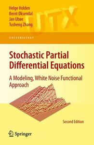 Stochastic Partial Differential Equations: A Modeling, White Noise Functional Approach (Repost)