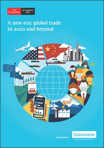The Economist (Intelligence Unit) - A new era: global trade in 2020 and beyond (2020)