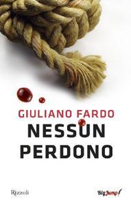 Giuliano Fardo - Nessun perdono
