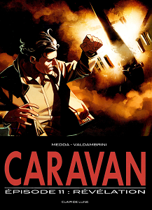 Caravan - Tome 11 - Révélation