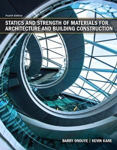 Instructors Solutions for Statics and Strength of Materials for Architecture and Building Construction