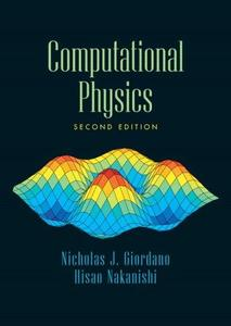 Computational Physics (2nd Edition) (Repost)